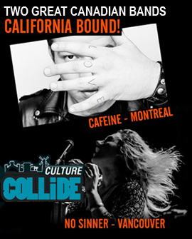Two Great Canadian Bands Are California Bound!