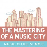 Music Cities Summit – Sister Cities Singing In Tune