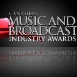 CANADIAN MUSIC WEEK ANNOUNCES THE 2015 CANADIAN MUSIC AND BROADCAST INDUSTRY AWARDS NOMINEES