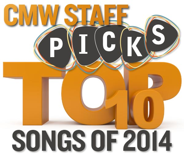 Staff Picks: Top 10 Songs of 2014 (Part 1)