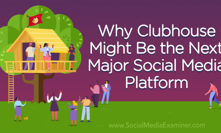 Why Clubhouse App Might Be the Next Major Social Media Platform